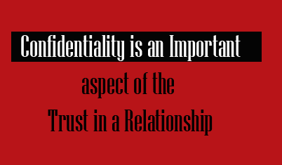 Confidentiality Is Key For Trust In A Relationship Tips Long Distance Relationship Advice